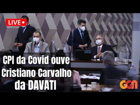 Cristiano Carvalho, da DAVATI, depõe na CPI da COVID