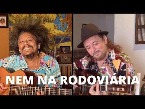 Nem na Rodoviária (Geraldo Azevedo e Chico César) #EmCasa