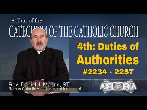 4th Commandment - Duties of Civil Authorities - Tour of the Catechism #83