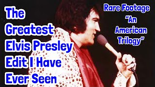 """The Greatest Elvis Presley Edit I've Ever Seen - """"An American Trilogy"""" with Rare Bootleg Footage"""