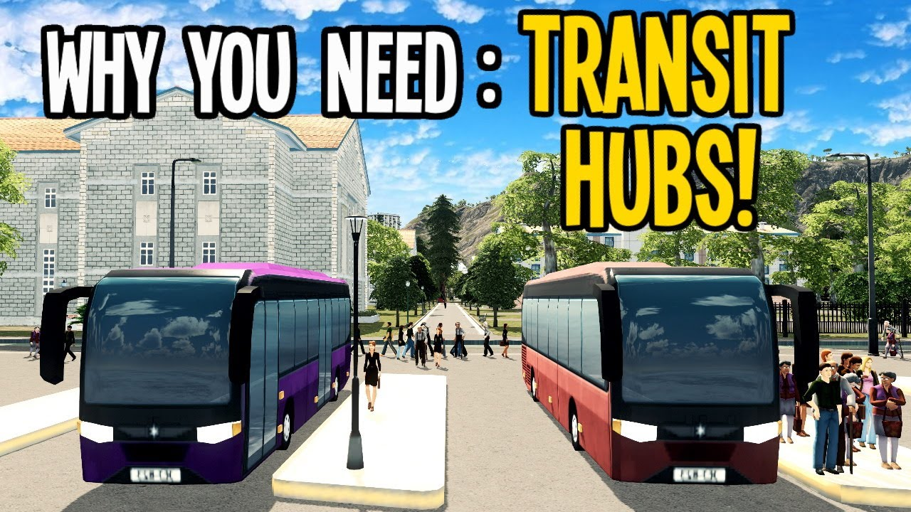 Super Transit Hubs and Why You Need Them in Cities Skylines?