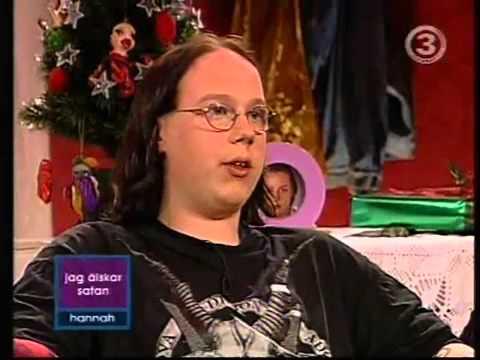 Hannah TV3 - Jag älskar Satan