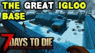 7 Days To Die - Igloo Ice Base Vs Horde Night Alpha 17.4