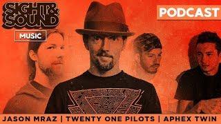 Jason Mraz, Twenty One Pilots, Aphex Twin | Sight & Sound Music