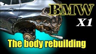 BMW X1. The body repair. Ремонт кузова.