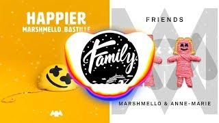 HAPPIER x FRIENDS (Mashup) - Marshmello, Anne Marie, Bastille
