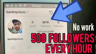 Get 500 instagram followers every hour (No Work-Free followers)(, 2017-09-14T17:01:59.000Z)