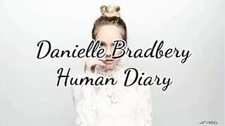 Danielle Bradbery - Human Diary (Lyrics)