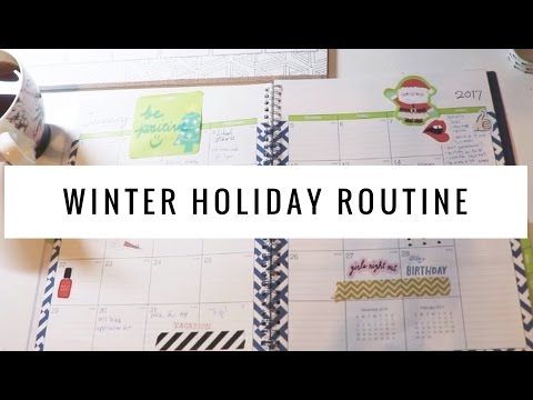 Winter Holiday Routine!