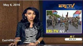 Eritrean News (May 6, 2016) | Eritrea ERi-TV