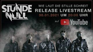 Stunde Null - Wie laut die Stille schreit - Release Livestream