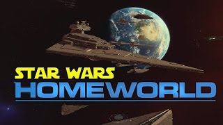 Star Wars Mod-  Homeworld 2 Remastered - NEW MOD!