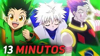 Hunter X Hunter em 13 MINUTOS (BR)