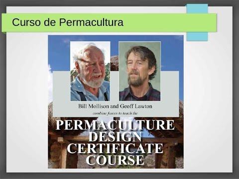 Curso de Permacultura de Bill Mollison y Geoff Lawton. Parte I