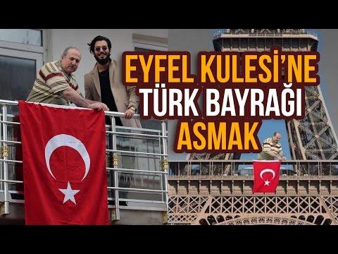 Eyfel Kulesi'ne Türk Bayrağı Asmak - Hayrettin🇫🇷