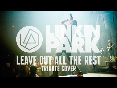 Linkin Park - Leave Out All The Rest [Nir Perlman of Jack The Envious] (Chester Bennington Tribute)