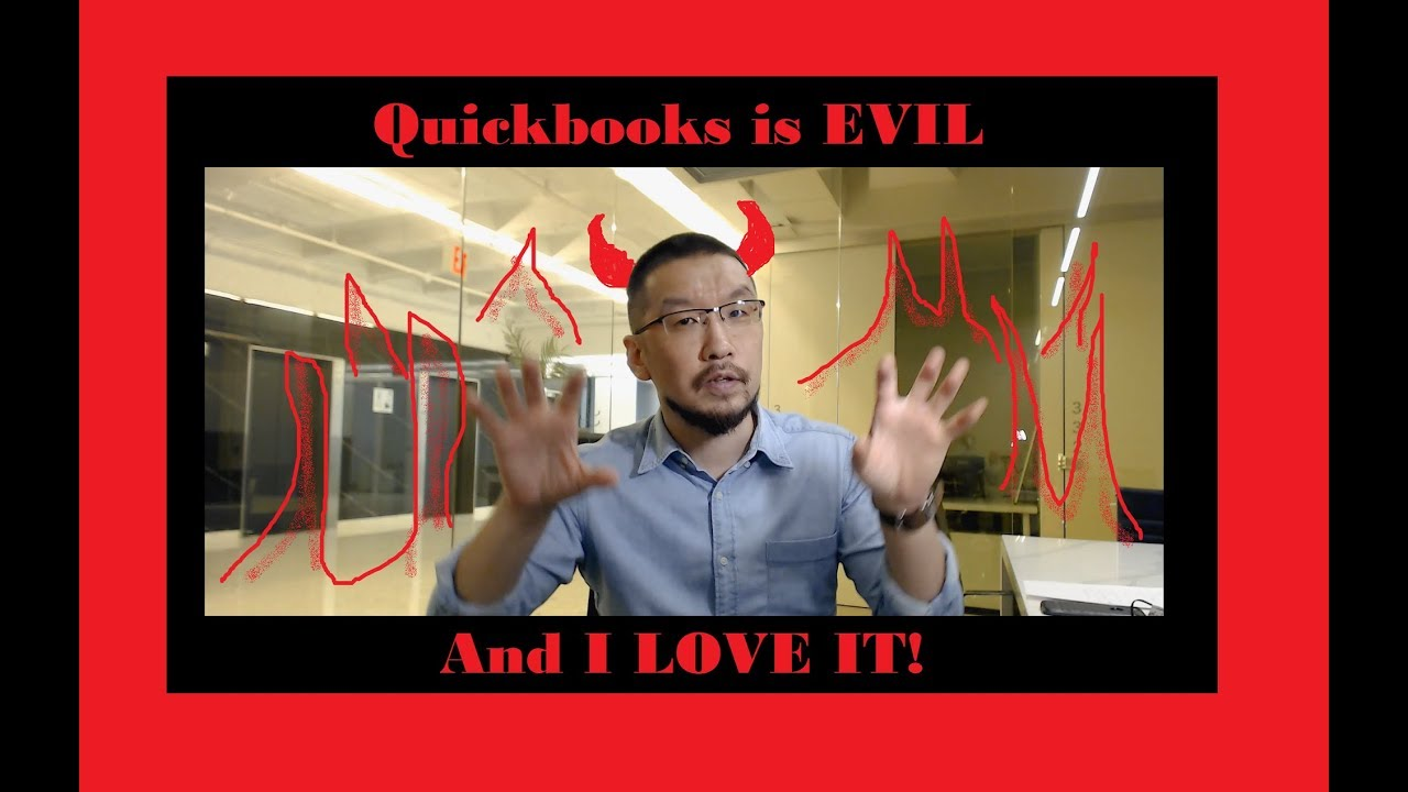 Quickbooks is Evil and I Love It!