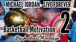 Michael Jordan - Live Forever | Basketball Motivation 2