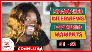 🔥 Magraheb Interviews Favourite Moments from Video 51-60 || MagrahebTV