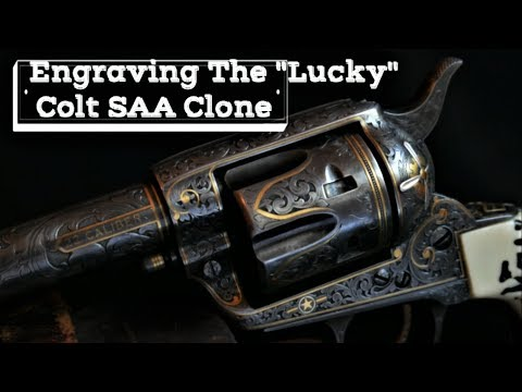 Hand Engraving Lucky's Great Western Arms, Colt SAA clone