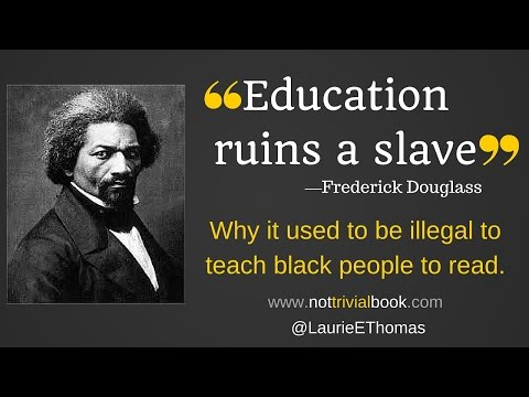 Education Ruins a Slave