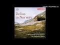"""Capture de la vidéo Frederick Delius : Folkeraadet, Suite From The Incidental Music """"norwegian Suite"""" Rt I/5 (1897)"""
