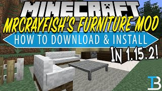 How To Download & Install MrCrayFish's Furniture Mod in Minecraft 1.15.2