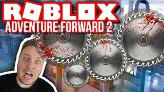 WORLD WITH GIANT CIRCULAR SAWS! :: Vercinger in Adventure Forward 2 Roblox English-Ep. 2