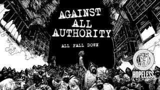 Against All Authority - Watered Down & Passive