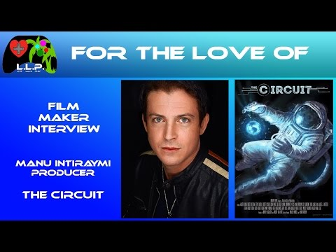 For the Love Of, The Circuit Interview with  Manu Intiraymi