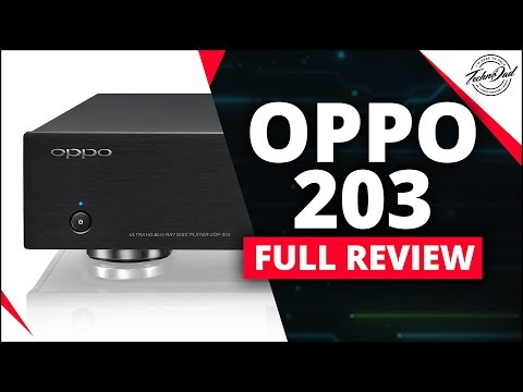 Oppo UDP-203   4K UHD Blu Ray Player Review
