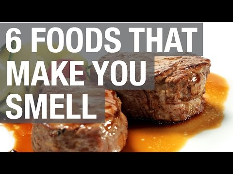 6 Foods That Make You Smell