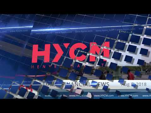 HYCM_EN - Daily financial news 08.08.2018