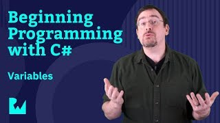 Working with Variables - Beginning Programming with C# - C# 7 / Visual Studio 2017