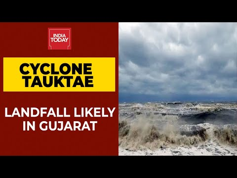 Cyclone Tauktae Likely To Make Landfall In Gujarat Between Monday & Tuesday