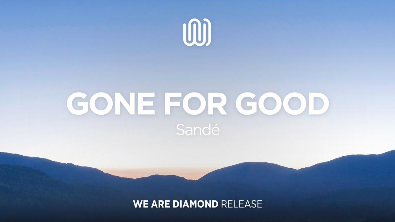 Download Sandé - Gone for Good