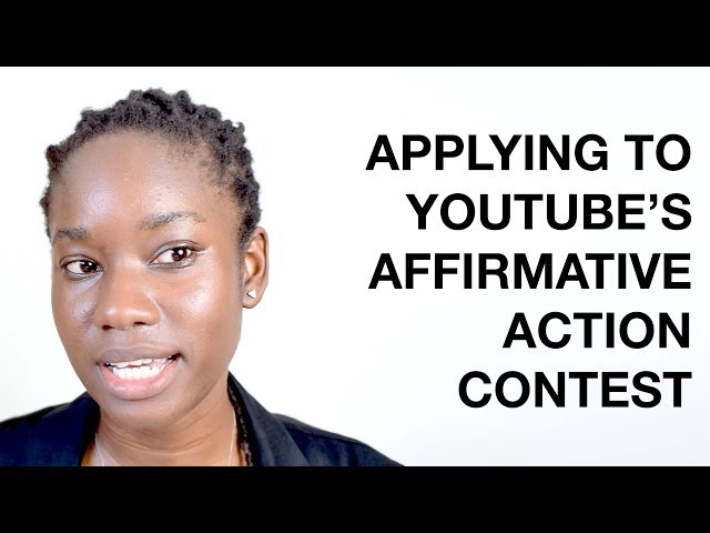 Applying to YouTube's Affirmative Action Contest