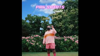 Baixar Pink Sweat$ - Volume 1 (Full EP)