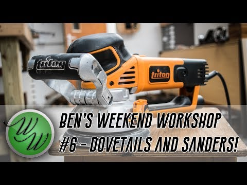 Dovetailing Tool Cabinets and Triton's Geared Orbital Sander - Weekend Workshop #6