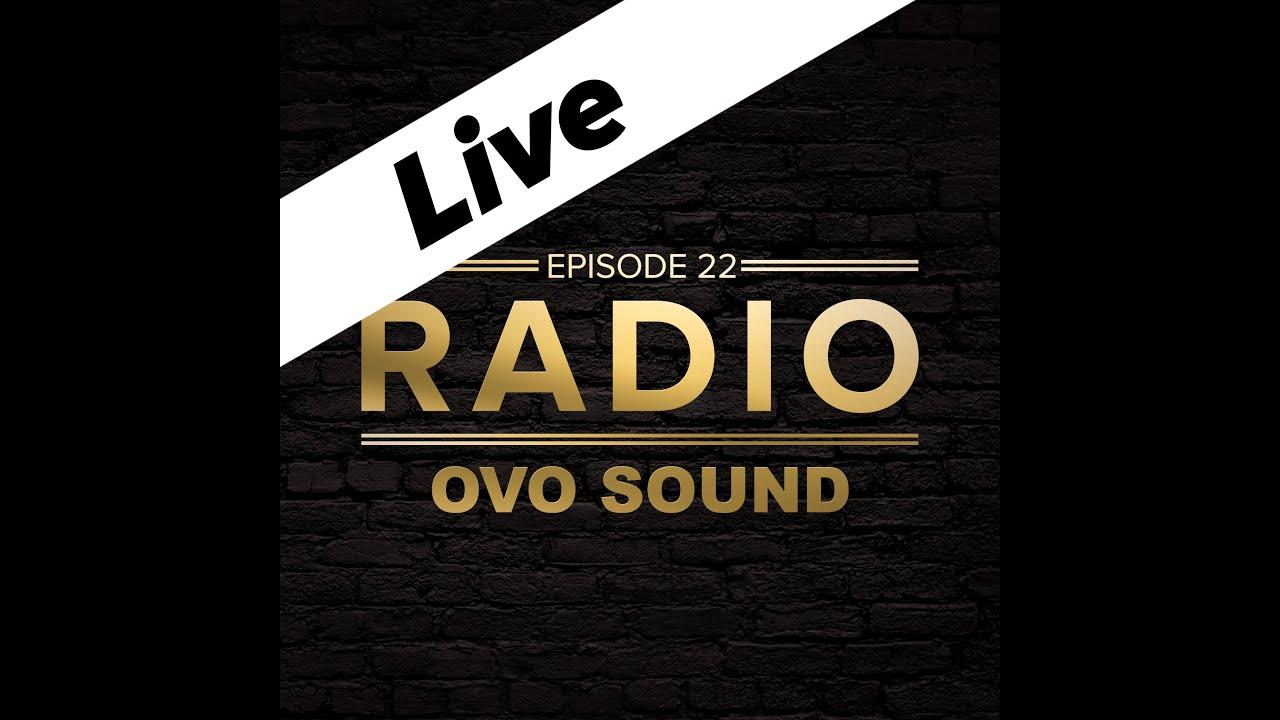 OVO SOUND RADIO EPISODE 22 - LIVE STREAM