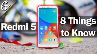 Xiaomi Redmi 5 India - 8 Things To Know Before Buying!