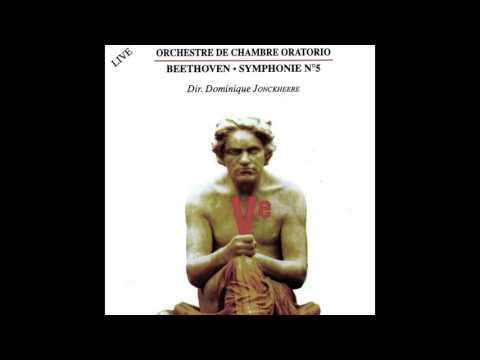 Orchestre de Chambre Oratorio, Dominique Jonckheere - Symphonie No. 5 in C Minor, Op. 67: Allegro co