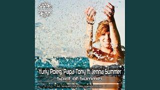 Spirit of Summer Feat Jenna Summer (Nevelskiy, Oleg Suhov, Fairtonesax Dub Remix)