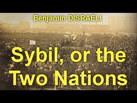 Sybil, or the Two Nations by Benjamin DISRAELI (1804 - 1881) by General Fiction Audiobooks