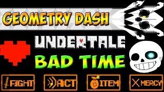 Bad Time в Geometry Dash Sans Fight