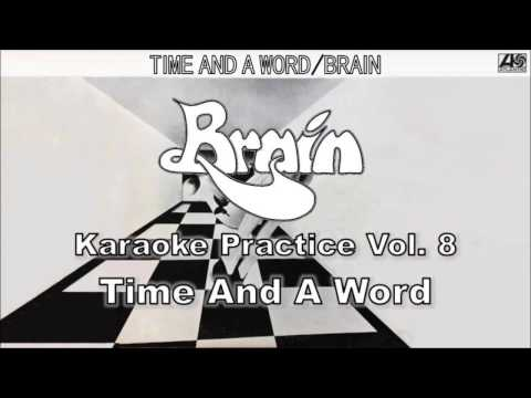 Brain Karaoke Practice Vol. 8: Time And A Word