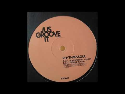 """JUS GROOVE IT 002 - RHYTHM&SOUL """"Andromeda's dream"""" (JUSG002) (Low Q sound)"""