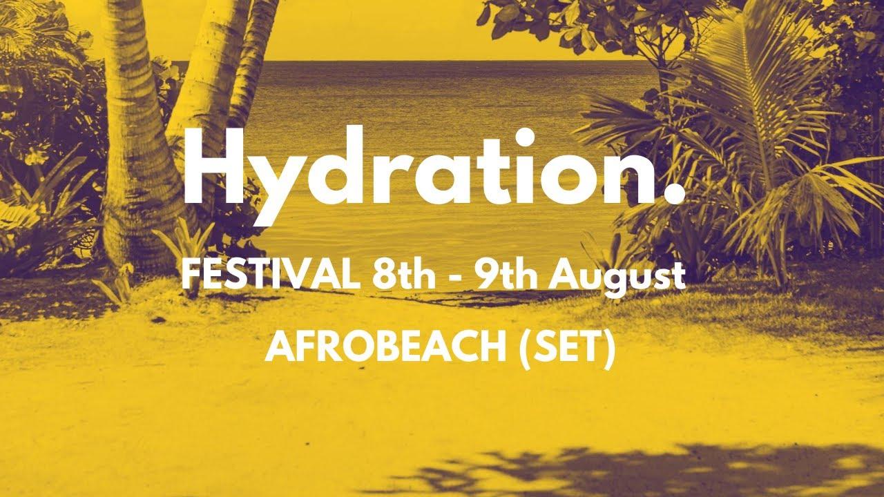 Afrobeach (Set) - Hydration Festival ft Limoblaze, Gil Joe, K.O.F.I, Mayo And Marizu