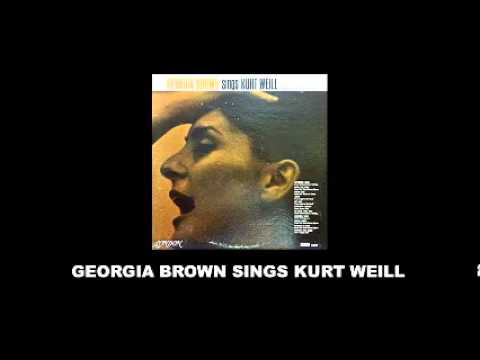 Georgia Brown Sings Kurt Weill