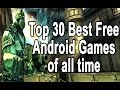 Top 30 Best Free Android Games of All Time!